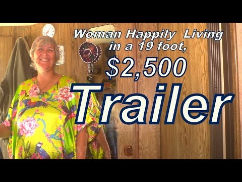 Kathy Living in a $2500 Used Trailer.