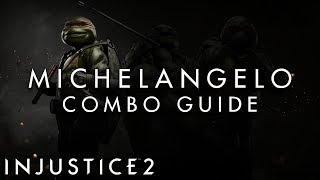 Injustice 2 - Michelangelo - BEGINNER Combo Guide