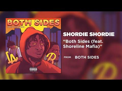 Shordie Shordie - Both Sides (feat. Shoreline Mafia) [Official Audio]
