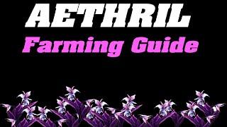 Legion: Aethril Farming Guide   Herbalism  