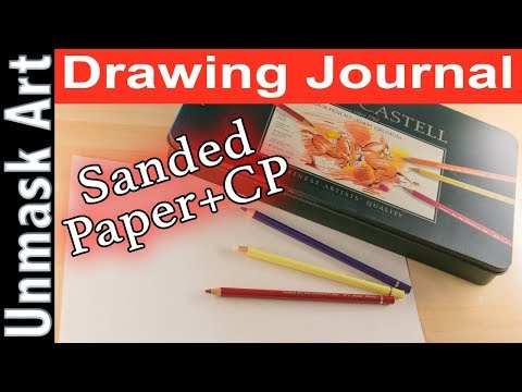 """Trying Sanded Paper w/ Colored Pencils"" Drawing Journal LIVE #45"