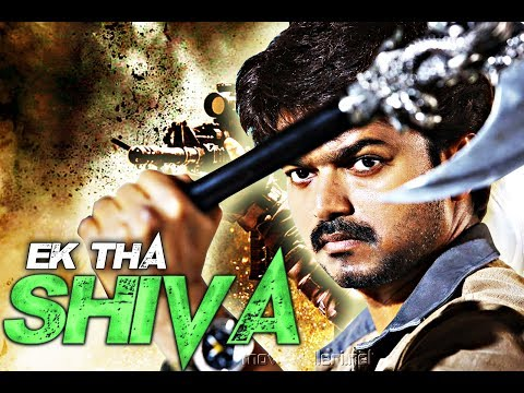 Ek Tha Shiva (2017) - Latest South Indian Full Hindi Dubbed Movie - Vijay Full Movie In Hindi