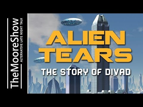 Alien Tears: The Story of Benevolent, Omniscient Teachers from Another Place and Time