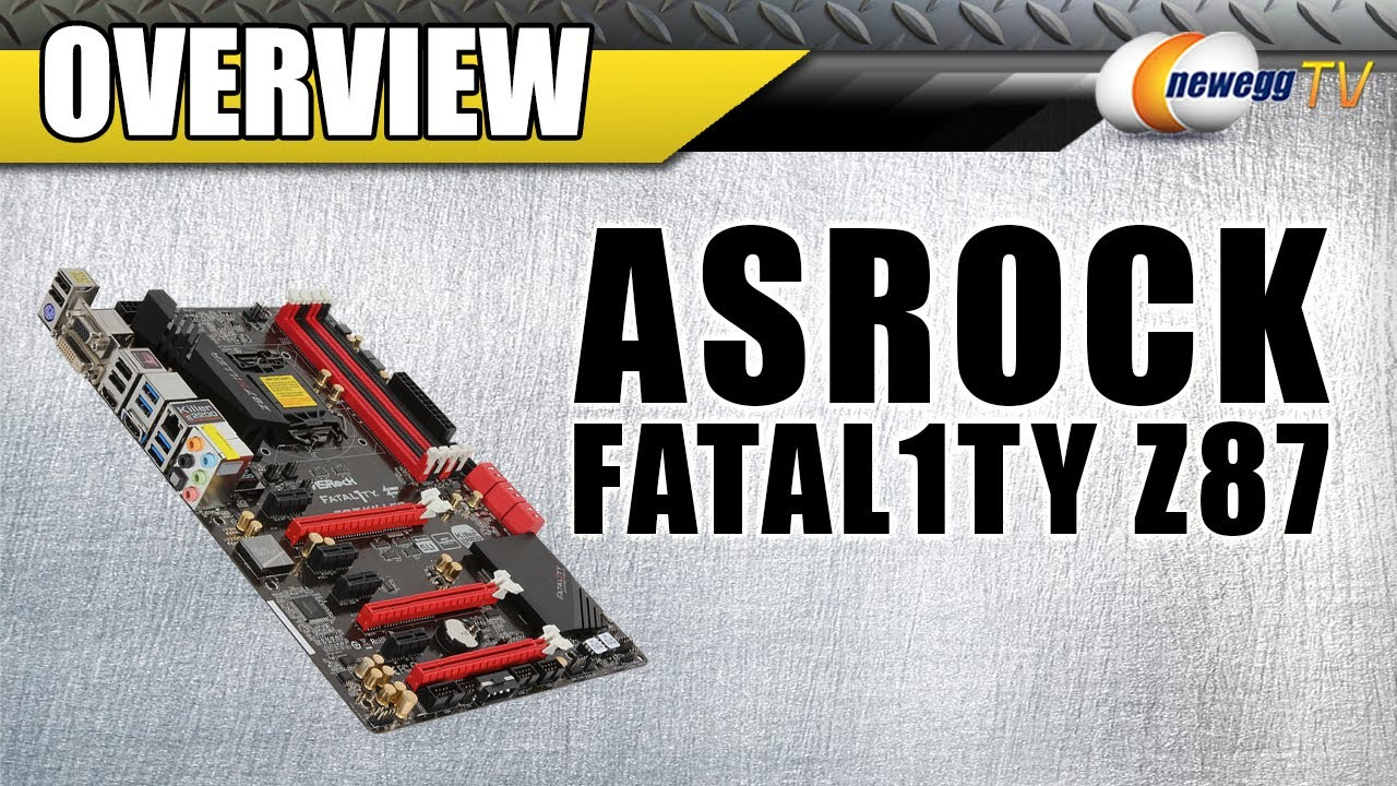 ASRock Fatal1ty Z87 Killer Intel LGA 1150 Motherboard Overview - Newegg TV