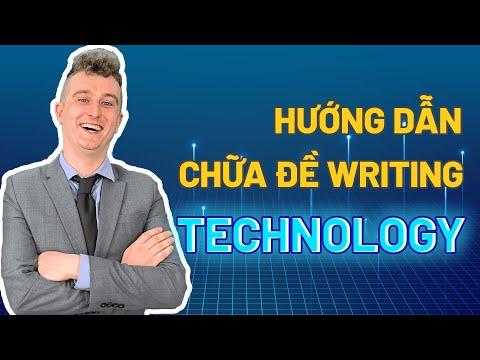 GIẢI ĐỀ IELTS WRITING CHỦ ĐỀ: Modern Technology || Luyện thi IELTS Online hiệu quả