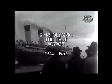 RMS Olympic's Last Voyage 1934 - 1937 (HD/audio)