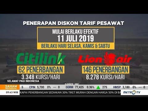 Tiket Pesawat Diskon 50 Persen Berlaku Mulai 11 Juli Youtube