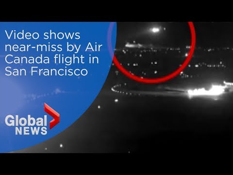 New video shows near-miss by Air Canada flight in San Francisco
