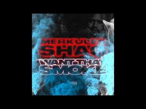 Merkules & Shaq - &39;&39;Want That Smoke Freestyle&39;&39;