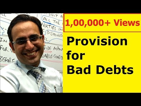 Basic Accounting Terms (Video-17) Introduction to Provision for Doubtful debts Video
