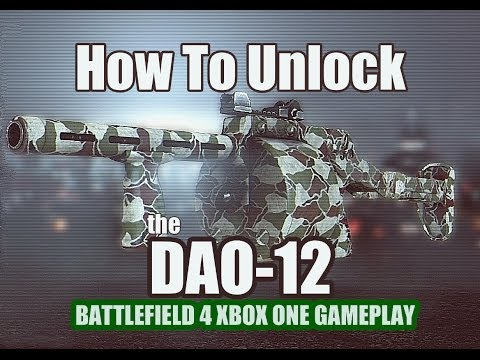 How To Unlock The DAO 12 (Battlefield 4 Caspian Border Gameplay)