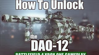 How To Unlock The DAO 12 (Battlefield 4 Caspian Border Gameplay)