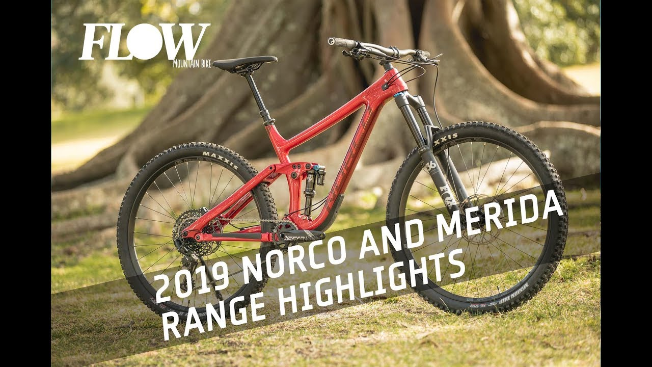 53a2d94b684 2019 Norco And Merida Range Highlights - Flow Mountain Bike - Flow ...