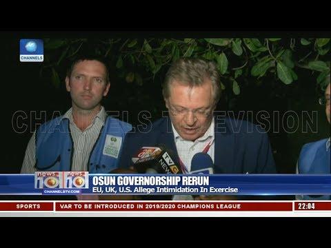 EU, UK, U.S. Allege Voter Intimidation In Osun Governorship Rerun Exercise