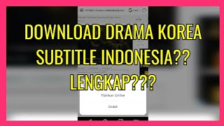 Video TUTORIAL DOWNLOAD DRAMA KOREA SUBTITLE INDONESIA LENGKAP??? download MP3, 3GP, MP4, WEBM, AVI, FLV September 2018