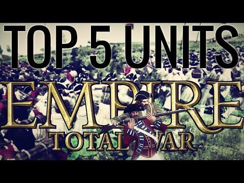 TOP 5 UNITS EMPIRE TOTAL WAR