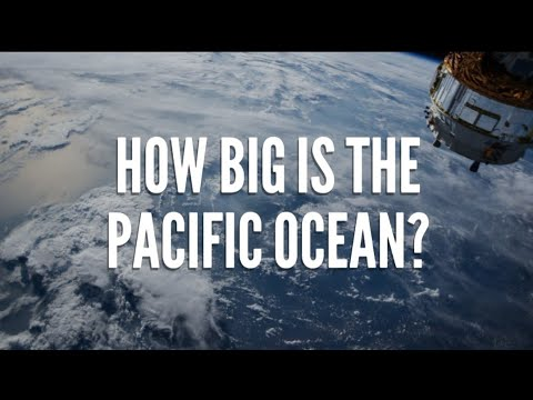 How big Is The Pacific Ocean Actually?