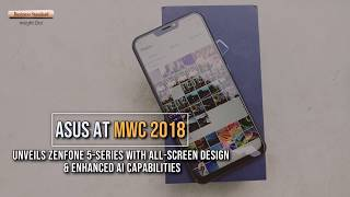 Asus Zenfone 5:  All-screen design, enhanced AI capabilities