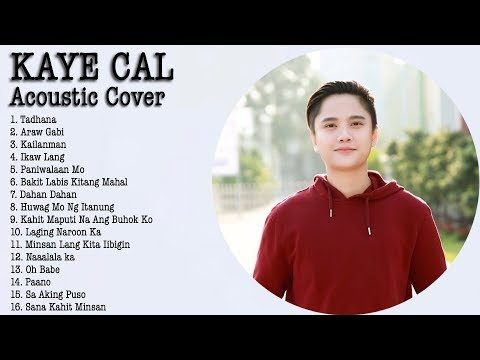 Kaye Cal - ( Acoustic / Mashup Cover ) Top 20 Pinoy Songs Cover 2018 playlist