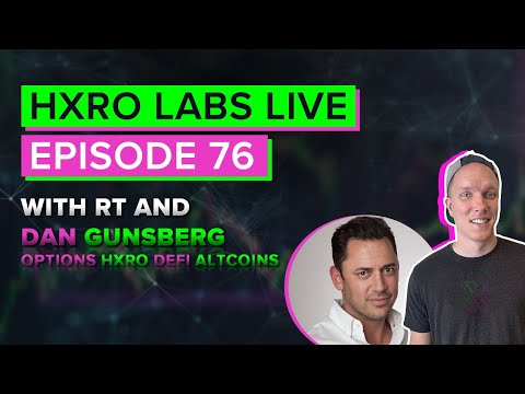 hxro-labs-live---ep.-75---w/-rt-and-dan-gunsberg-from-hxro