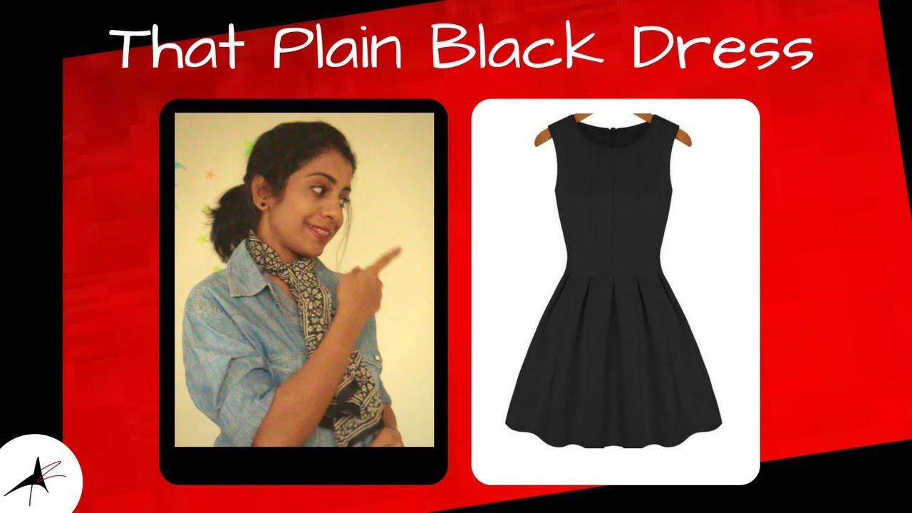 Outfit Ideas: How To Wear A Plain Black Dress Differently | Arpitharai