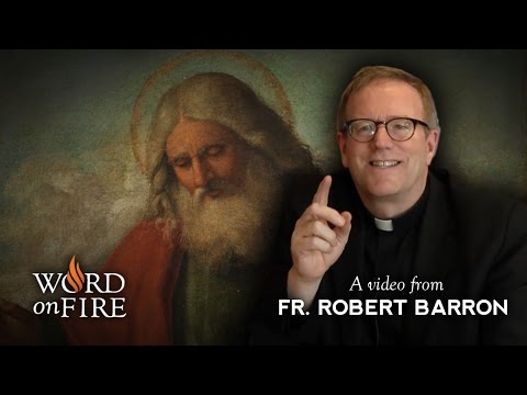 Bishop Barron on Why Do We Believe in God?