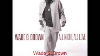 Watch Wade O Brown So Glad video
