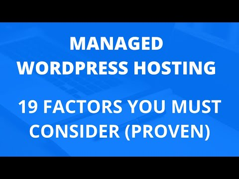 Managed WordPress Hosting - 19 Factors You Must Consider (PROVEN)