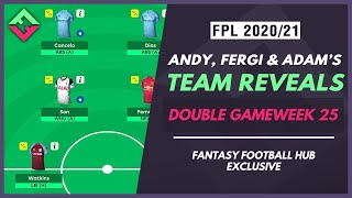 Andy's Wildcard Team | Adam and Fergi's DGW25 FPL Team Reveals | Fantasy Premier League Tips 20/21