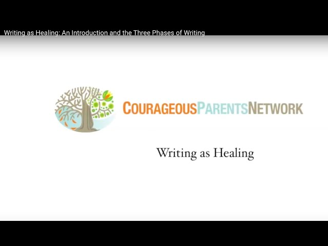 Writing as Healing: An Introduction and the Three Phases