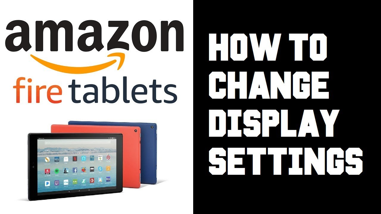 Amazon Fire Tablet How To Change Wallpaper - Fire HD Tablet Change  Brightness Settings