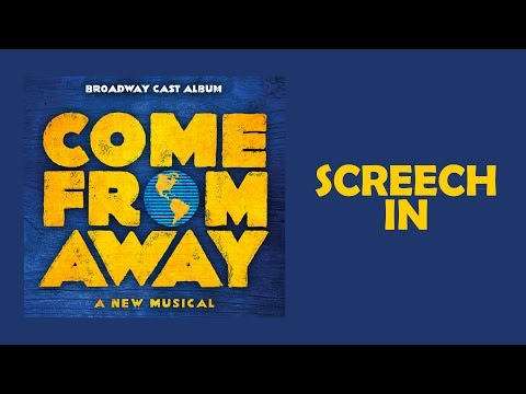 Screech In — Come From Away (Lyric Video) [OBC]