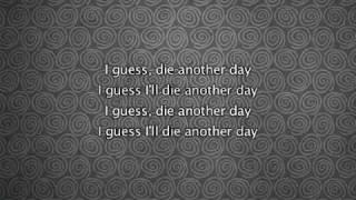 Madonna - Die Another Day, Lyrics In