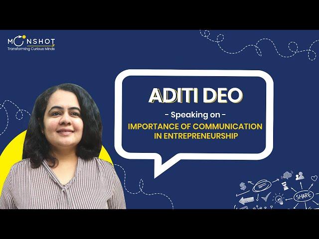 Entrepreneurship & Communication skills : Aditi Deo