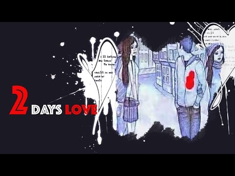 Two Days Love | Being Creative Presents | MR Film