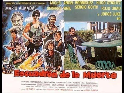 Escuadron De La Muerte 1985 Mario Almada y Sergio Goyri   Pelicula Completa