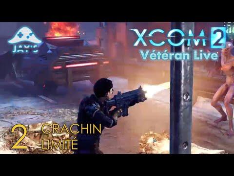 [FR] XCOM2 Live Vétéran : Opération Crachin Limité - Episode 2