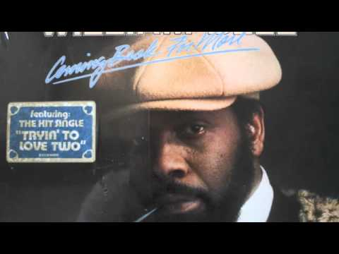 William Bell-Trying To Love Two