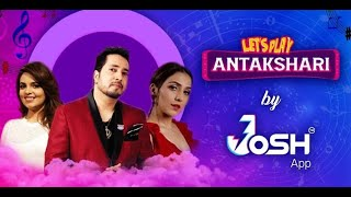 Let's Play Antakshari India's Biggest Musical Challenge only on Josh App with Top Famed Singers