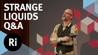 Q&A: Delightful and Dangerous Liquids - with Mark Miodownik