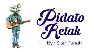 Download lagu Sisir Tanah - Pidato Retak (Video Lirik) | Lirik Indie