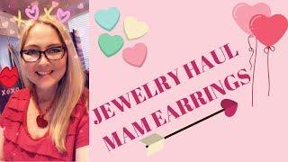 Jewelry Haul Mam Earrings