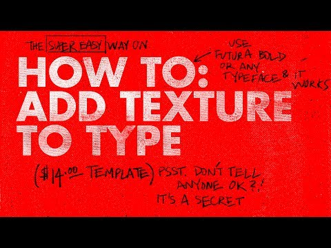How To Make Your Type Look Distressed and Add Texture PSD Tutorial