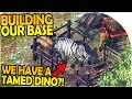 BASE BUILDING and WE HAVE A TAMED DINO?! - Durango Wildlands Gameplay Part 2 - Android iOS