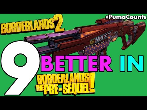Top 9 Borderlands 2 Guns That Are Better in The Pre-Sequel! #PumaCounts