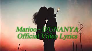 Marioo - IFUNANYA (Official Video Lyrics).mp3