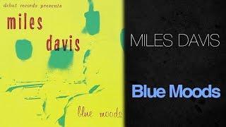 Miles Davis - Blue Mood (1955 Full Album)