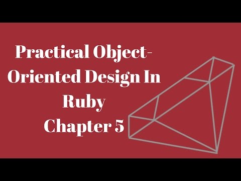 Practical Object-Oriented Design in Ruby Chapter 5