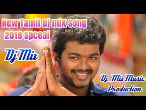 New Tamil Dj mix song  Happy New Year 2018 Spceal