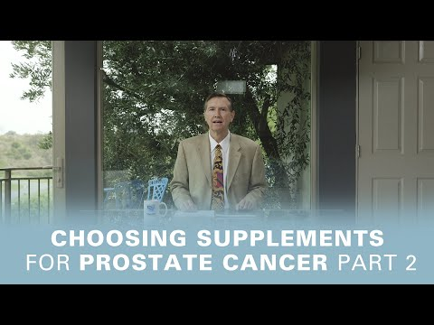 Choosing Supplements For Prostate Cancer: Part Two